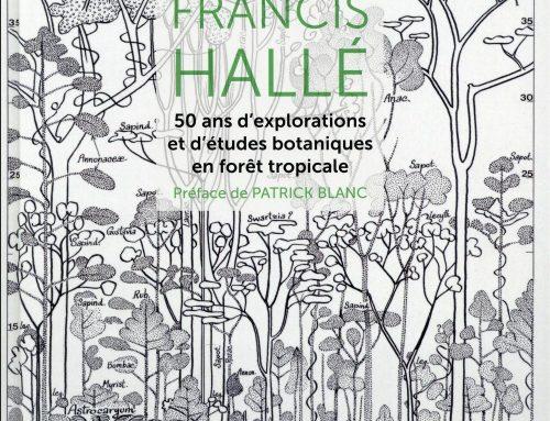 50 ans d'explorations et d'études botaniques en forêt tropicale